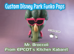 Imagine Ears custom disney parks Funko pop broccoli kitchen kabaret EPCOT's land